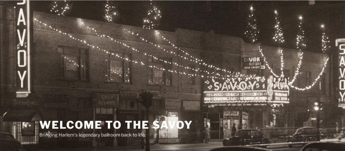 For courtesy of Savoy Ballroom website